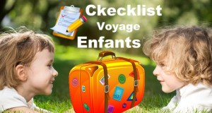 checklist pour voyger avec des enfants