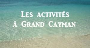Activités à Grand Cayman