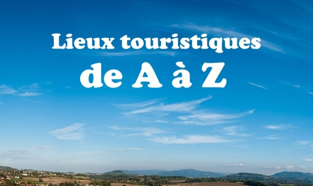 lieux touristiques de A à Z